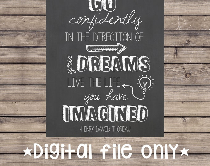 Go Confidently Wall Art / Go Confidently Quote / Henry David Thoreau Wall Art / Go Confidently in the Direction Quote / Printable Wall Art