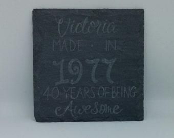 Age Coasters - Slate Coasters - Hand Engraved