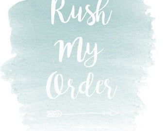 RUSH MY ORDER! Moves Your Order To The Front Of The Production Line. Ships within 24hrs