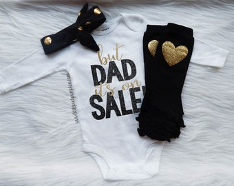 Baby Girl Clothes, But Dad It's On Sale, Hospital Outfit, Coming Home Outfit, Black and Gold Glitter Baby Bodysuit, Optional Leg Warmer Set