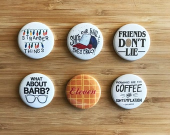 Stranger Things Pinback Button Set, Stranger Things Eleven, Stranger Things Gift, Will Byers, Barb Stranger Things, Demogorgan, Waffles