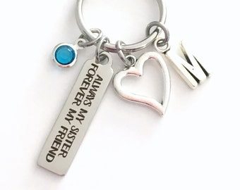Sister Gift, Always my sister forever my friend, Step Key Chain, Sisters KeyChain Keyring Birthstone Initial Personalized Birthday Present