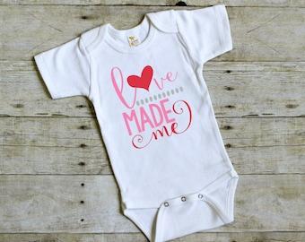 Valentines Bodysuit - Valentine's Shirt - Baby Valentine - Love Made Me -Baby Valentine's Day - Baby Girl  Valentine - Girl Valentine Outfit