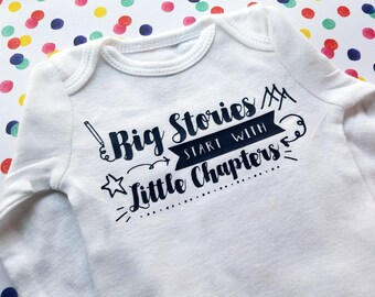 Writer or Book Lover Baby Gift Infant Bodysuit, 'Big Stories Start With Little Chapters' Body Suit, Baby Shower Pregnancy Announcement Idea