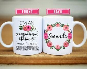 Occupational Therapy Gift, Occupational Therapy Mug, Gift for Occupational Therapist, OT gifts, graduation gift, Gift for OT, OT graduation