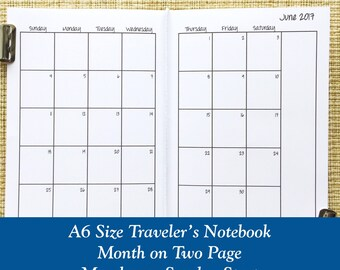 A6 Size Month on Two Page Traveler's Notebook Insert - Choose Dated or Undated
