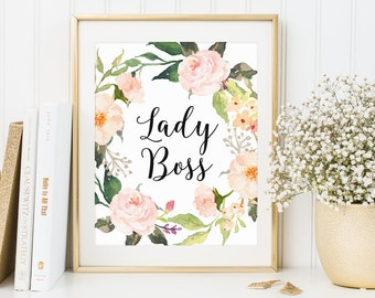 Office Wall Art, Lady Boss, Glamour Decor, Gift For Her, Glamour Wall Art, Watercolor Floral, Boss Gift, Inspirational Print, Glamour Print
