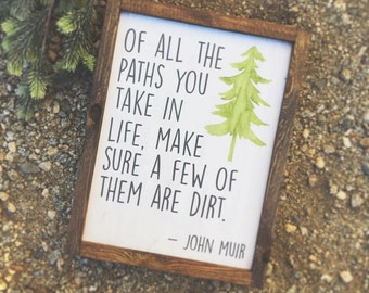 of all the paths you take... - wood sign