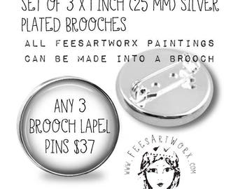 Discount Set of 3 x 1 inch (25mm) Silver Plated Original Art Silver plated Brooches Lapel Pins, Mothers Day Gift, Inspirational Friend Gift