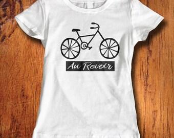 Womens Tshirt Au Revoir Bicycle shirt French shirt bike shirt bicycle shirt au revoir shirt ladies french shirt ladies bicycle shirt