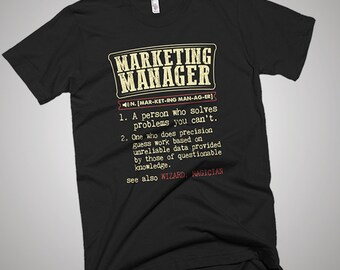 Marketing Manager Funny Dictionary Definition T-Shirt, Gift Shirt, Best Profession Tee