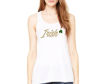 irish girl shirt, st pattys day tank, saint patricks day shirt, tank top (gold glitter)