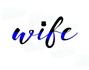 Wife Blue Line Car Decal | Car Decal | Window Decal | USA Decal | 2nd Amendment Decal | Gun lover | Gun rights | Gun owner | Police Wife