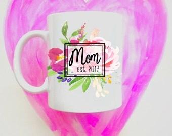 New Mom Mug gift / Pregnancy Reveal / Mom to be Mug / Baby Shower gift