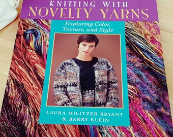 2001 Knitting With Novelty Yarns by Bryant & Klein Softcover Book ++Sale++