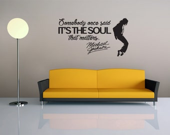 Michael Jackson Quote - Vinyl Wall Decal - King of Pop - Dance and Music - Motivation