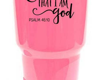 Yeti Decal/RTIC decal/Yeti 30oz/Yeti 20oz/Vinyl decal/Tumbler decal/decal/christian decal/religious decal/Jesus/GodPsalm