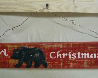 Hand crafted wood Christmas sign, Bear Decor, Cabin Decor, Rustic Decor, Re-purposed wood, Re-claimed wood