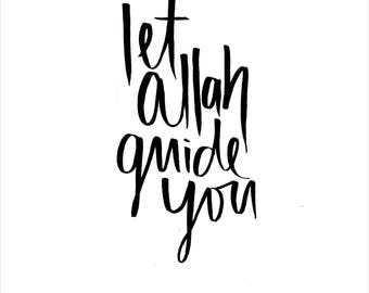 Let Allah Guide You