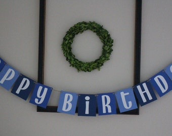 Happy Birthday Banner / Blue Ombre & White / Customize With Name / Hanging Banner / Boys Birthday Decor / Birthday Party Decorations