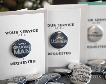 Will You Be My Groomsman Card Buttons Your Service is Requested Best Man, Usher, Ring Bearer, Wedding Party Asking Groomsmen Cards Single