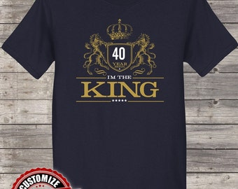 I am the King 40 Year, 40th birthday, 40th birthday gifts for men, 40th birthday gift, 40th birthday tshirt, 40th Birthday Party