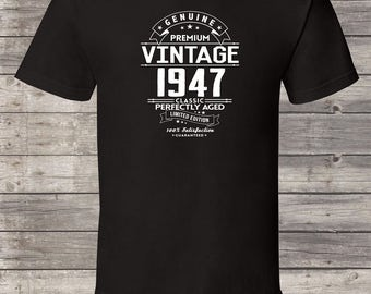 Genuine Premium Vintage since 1947, 70th birthday gifts for women, 70th birthday gift, 70th birthday tshirt, gift for 70th Birthday for Men