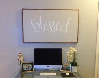 Blessed - framed sign - hand lettered sign - fixer upper - hand painted sign - farm house decor