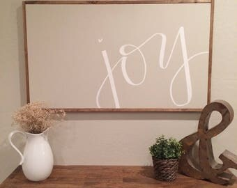 joy - white on gray - large framed sign - hand lettered sign - fixer upper - hand painted sign - farm house decor - home decor - joy sign