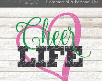 Cheer Life SVG - Cheerleading svg - cheer svg files - cheerleader svg - sports svg files - Commercial use SVG File - SVG cutting files