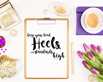Keep Your Head Heels  Standards High Fashion Art Print | Coco Chanel Quote | Famous Quotes Inspirational Print | Chanel Poster Fashion Art