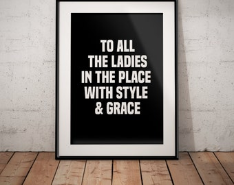 """Notorious B.I.G.  AKA Biggie Smalls """"To All The Ladies In The Place With Style and Grace"""" 5x7 8x10 11x14 12x16"""