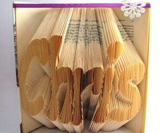 Custom folded book - Name - Book sculpture - Altered book - Gift - Name on demand