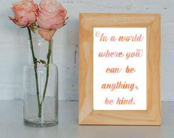 """The Quote Boat """"In a World Where You Can Be Anything, Be Kind"""" Digital Art Print, Instant Download, Printable Quote Quotation"""