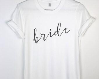 Bride Tshirt. Bridal Shirt. Wedding Shirt. Bachelorette Shirt. Bridal Shower Gift. Bride Gift. Wedding Party Shirts. Bridal Party Shirts.