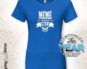 Meme Since (Any Year), Meme Gift, Meme Birthday, Meme tshirt, Meme Gift Idea, Baby Shower, Pregnancy