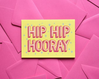 Yellow Greeting Card Hip Hip Hooray A6 with pink envelope Birthday Invitation Baby Party
