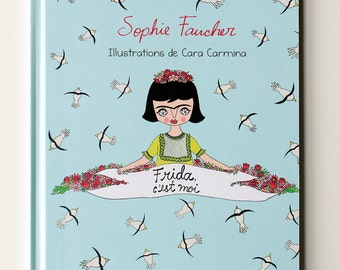 Picture Book -  Frida, c'est moi - French - Frida Kahlo - children book