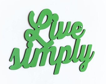 Live Simply Sign, Back To Basics Sign, Laser Cut Wood Sign, Wood Text Wall Art, Motivational Sign, Famous Quote Sign, Wood Meme Sign