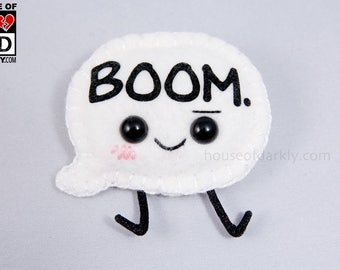 MADE TO ORDER: Boom Speech Bubble plush pin