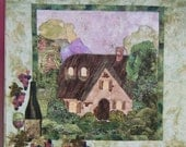 """applique wall hanging pattern collectible cottage quilts bed & breakfast  GRAPEVINE COTTAGE 31"""" x 32"""" uncut"""