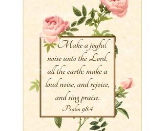 MAKE A JOYFUL Noise - Psalm 98:4 - Christian Home Decor - Vintage Verses - Calligraphy Wall Art- 5x7 Inspirational Wall Art Pink Field Roses