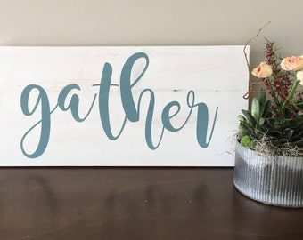 "Gather - Large, Rustic Handpainted Sign - 12"" x 24"""