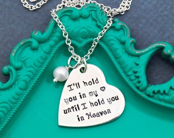 SALE • Miscarriage Gift Necklace Loss Baby Miscarriage Necklace • Hold You In My Heart Quote Necklace • Baby Memorial Gift Mother Angel Baby