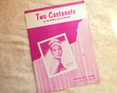 1955 Two Castanets Vintage Sheet Music, By Bob Merrill and Al Hoffman, Recorded by Bunny Paul