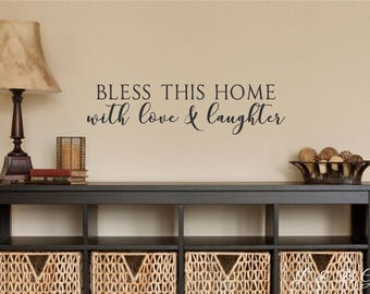 Bless This Home With Love & Laughter-Vinyl Wall Decal-Bible Verse-Vinyl Wall Decal- Lettering- Home Decor