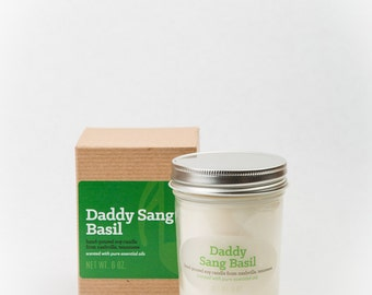 Daddy Sang Basil - essential oil scented soy candle