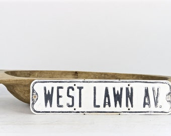 Vintage Street Sign, Metal Street Sign, Street Sign, Black White Street Sign, Old Street Sign, West Lawn Av. Street Sign, Industrial Rustic