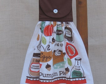 Pumpkin Pie Recipe Towel / Hanging Dish Towel / Tea Towel / Kitchen Towels / Baking Theme Towel / Kitchen Decor / Oven Towel / Hand Made