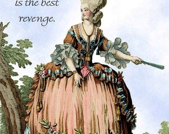 """Living Well Is The Best Revenge - Marie Antoinette Era Funny 4"""" x 6"""" Postcards at Pretty Girl Postcards - Free Shipping in USA"""